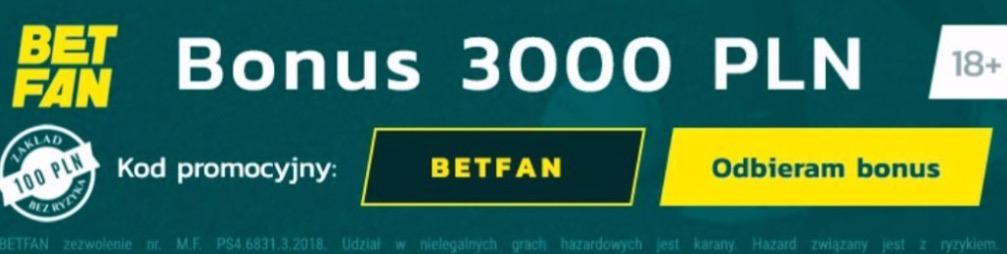 BETFAN kod promocyjny, aktualny, bonus